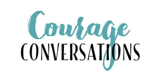Courage Conversations