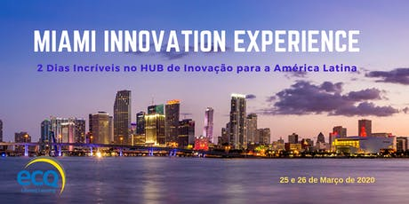 ECQ - Lista de Espera - MIAMI INNOVATION EXPERIENCE tickets
