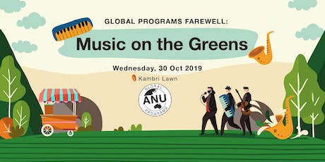 Global Programs Farewell: Music on the Greens tickets