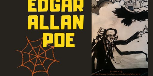Dramatic readings of Edgar Allan Poe at a spooky ticket-free event .