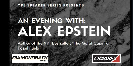 YPE Midland Fall 2019 Speaker Series Presents: Alex Epstein