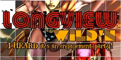 Longview Wildn!
