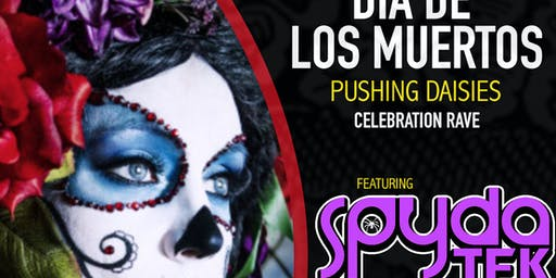 Dia de los Muertos - Pushing Daisies, featuring DJ Spydatek
