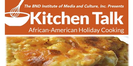Kitchen Talk: African-American Holiday Cooking tickets