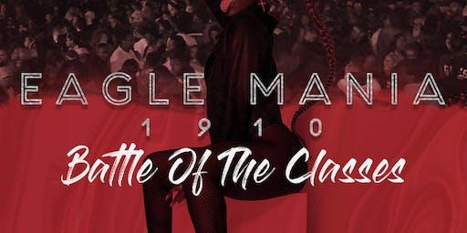 BATTLE OF THE CLASSES: EAGLE MANIA