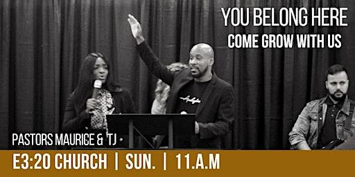 E3:20 Church Sunday Worship