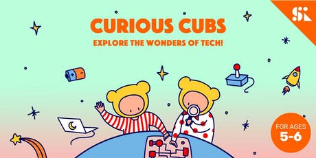 Curious Cubs: Explore the Wonders of Tech, [Ages 5-6], 9 Dec - 13 Dec Holiday Camp (2:00PM) @ Thomson tickets