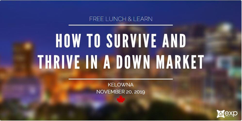 SURVIVE & THRIVE IN A DOWN MARKET (free lunch & learn)