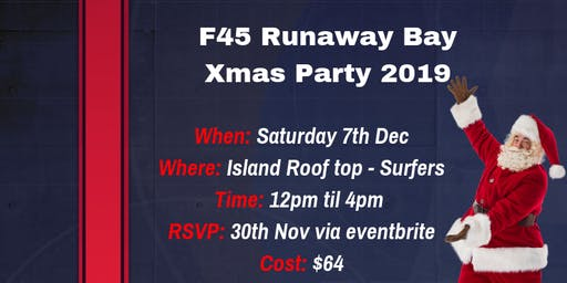 F45 Runaway Bay - End of Year Party and Challenge 24 Celebration