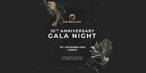 Eco-Business' 10th Anniversary Gala Night