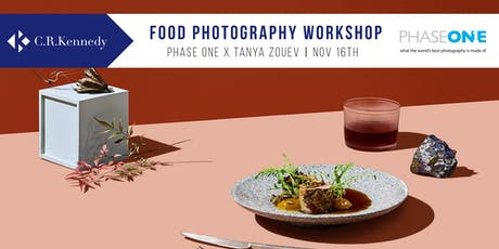 Phase One x Tanya Zouev Food Photography Workshop tickets