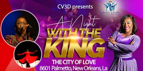 """Chosen Vessels 3D """"A Night With The King"""" tickets"""