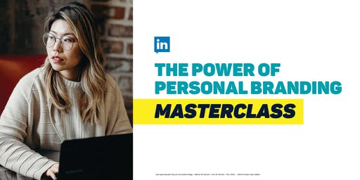 THE POWER OF PERSONAL BRANDING  MASTERCLASS