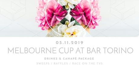 BAR TORINO MELBOURNE CUP LUNCH tickets