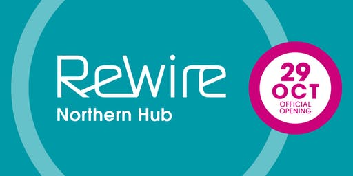 Rewire Northern Hub Official Opening