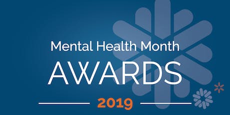 2019 Mental Health Month  Awards Ceremony tickets