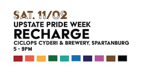 Upstate Pride Week: Recharge tickets