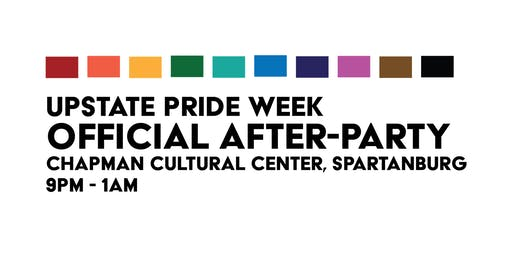 The Official Upstate Pride Week After-Party!