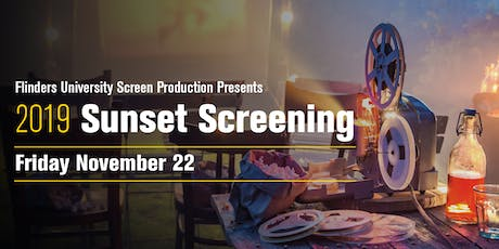 2019 Sunset Screening VIP Event| Presented by Flinders Screen Production tickets
