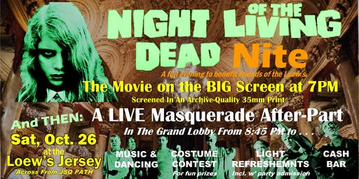 """""""Night of the Living Dead"""" Nite - The Movie AND Masquerade Party!"""