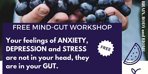 FREE MIND-GUT WORKSHOP - Learn about the company that is Leading the Mental Wellness Revolution through a Holistic Platform!