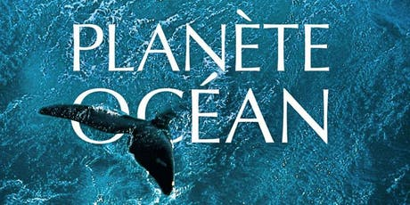 Planète Océan : Screening and Q&A w/ Director Michael Pitiot tickets