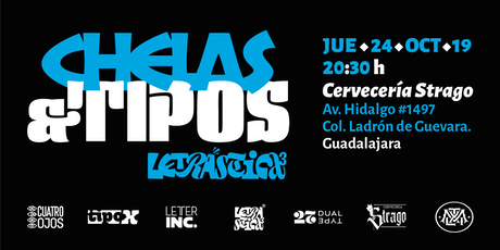 Chelas & Tipos • Edición especial Letrástica 3 tickets