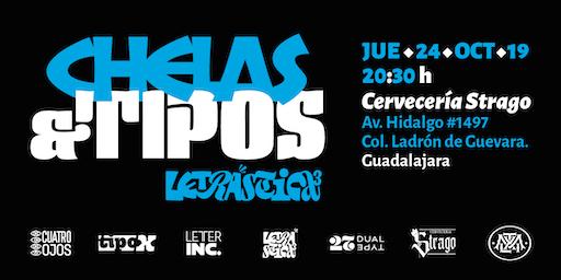 Chelas & Tipos • Edición especial Letrástica 3