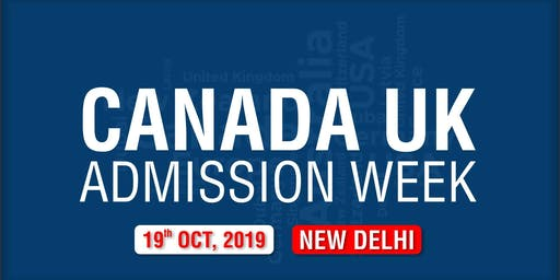 Canada UK Admission Week 2019 - New Delhi