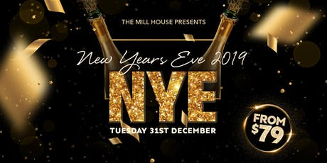 New Year's Eve at The Mill House |  NYE Melbourne tickets