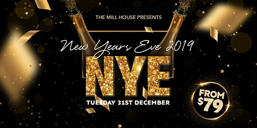 New Year's Eve at The Mill House |  NYE Melbourne