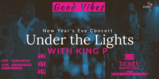 Under the Lights with King P - A New Year's Eve Concert