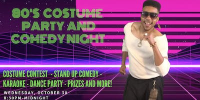 80's Costume Party and Comedy Night