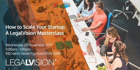 How to Scale Your Startup: A LegalVision Masterclass tickets