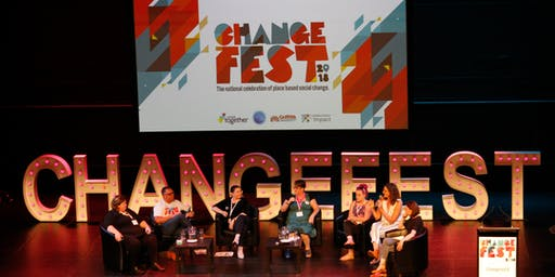 A taste of ChangeFest18, in readiness for ChangeFest19!