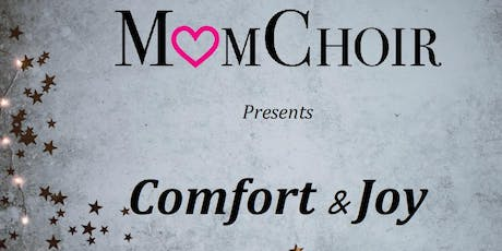 MomChoir presents Comfort & Joy tickets