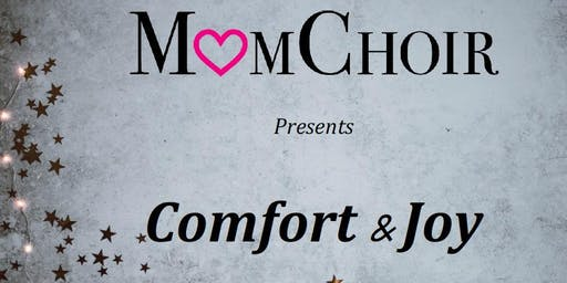 MomChoir presents Comfort & Joy