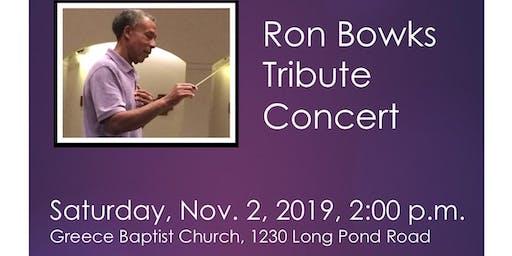 Ron Bowks Tribute Concert