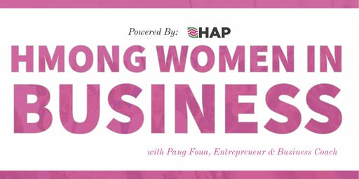 Empowering Entrepreneurs: Hmong Women In Business