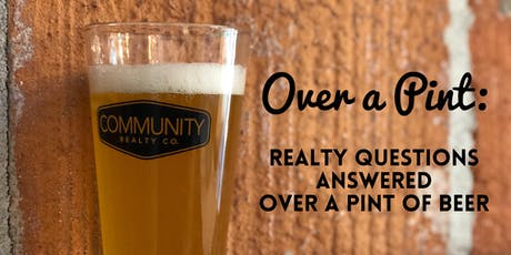 Over A Pint: Realty Questions Answered Over A Pint of Beer tickets