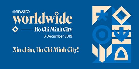 Envato Worldwide - Ho Chi Minh City tickets