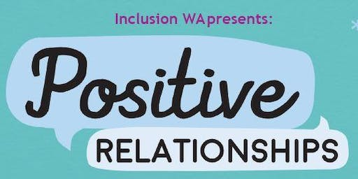 Positive Relationships Workshop - Consent and Boundaries