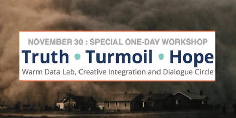TRUTH • TURMOIL • HOPE tickets