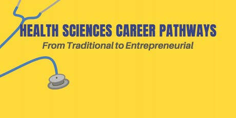 Health Sciences Career Pathways: From Traditional to Entrepreneurial tickets