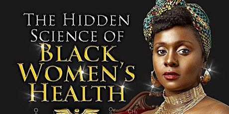 The Hidden Science of Black Women's Health tickets