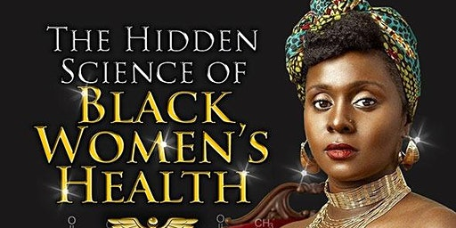 The Hidden Science of Black Women's Health