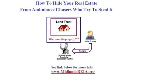 Real Estate Investing - Using Land Trusts for Privacy and Profits