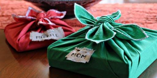 Greening the Holidays: Alternative Gift Wrap Workshop