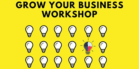 Grow Your Business Workshop tickets