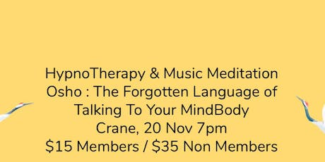 HypnoTherapy: Osho - Reminding Yourself of Talking to Your BodyMind tickets